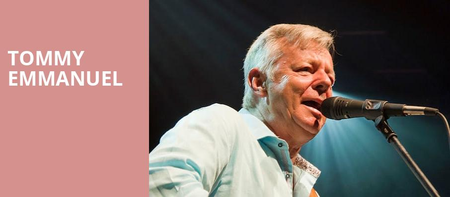 Tommy Emmanuel, State Theatre, Kalamazoo